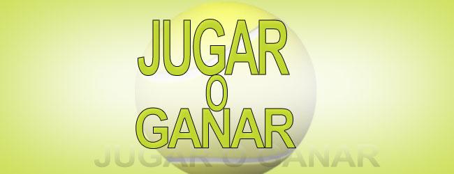 JUGAR O GANAR