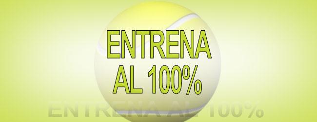 ENTRENA AL 100%