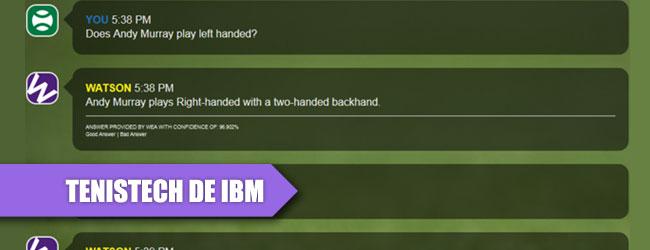 IBM, más tenistecnología