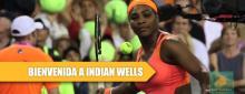 Serena regresa a Indian Wells 2015 con lágrimas en los ojos
