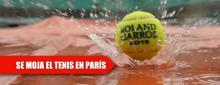 Le llueve a Roland Garros